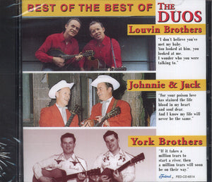 The Louvin Brothers & Johnnie & Jack & York Brothers Best Of The Best Of The Duos