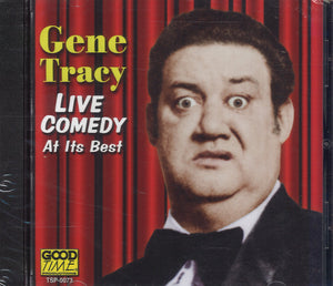 Gene Tracy Live Comedy At Its Best