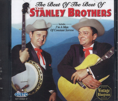 The Best Of The Best Of The Stanley Brothers