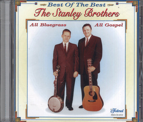 The Stanley Brothers All Bluegrass, All Gospel