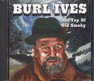 Burl Ives On Top Of Old Smoky