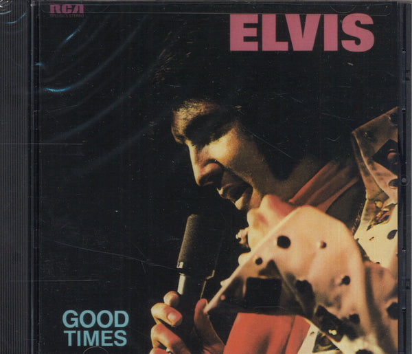 Elvis Presley Good Times