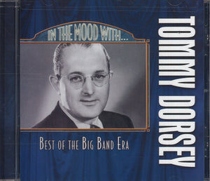 In The Mood With Tommy Dorsey