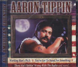 Aaron Tippin All American Country