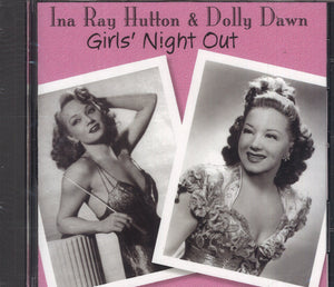 Ina Ray Hutton & Dolly Dawn Girls' Night Out