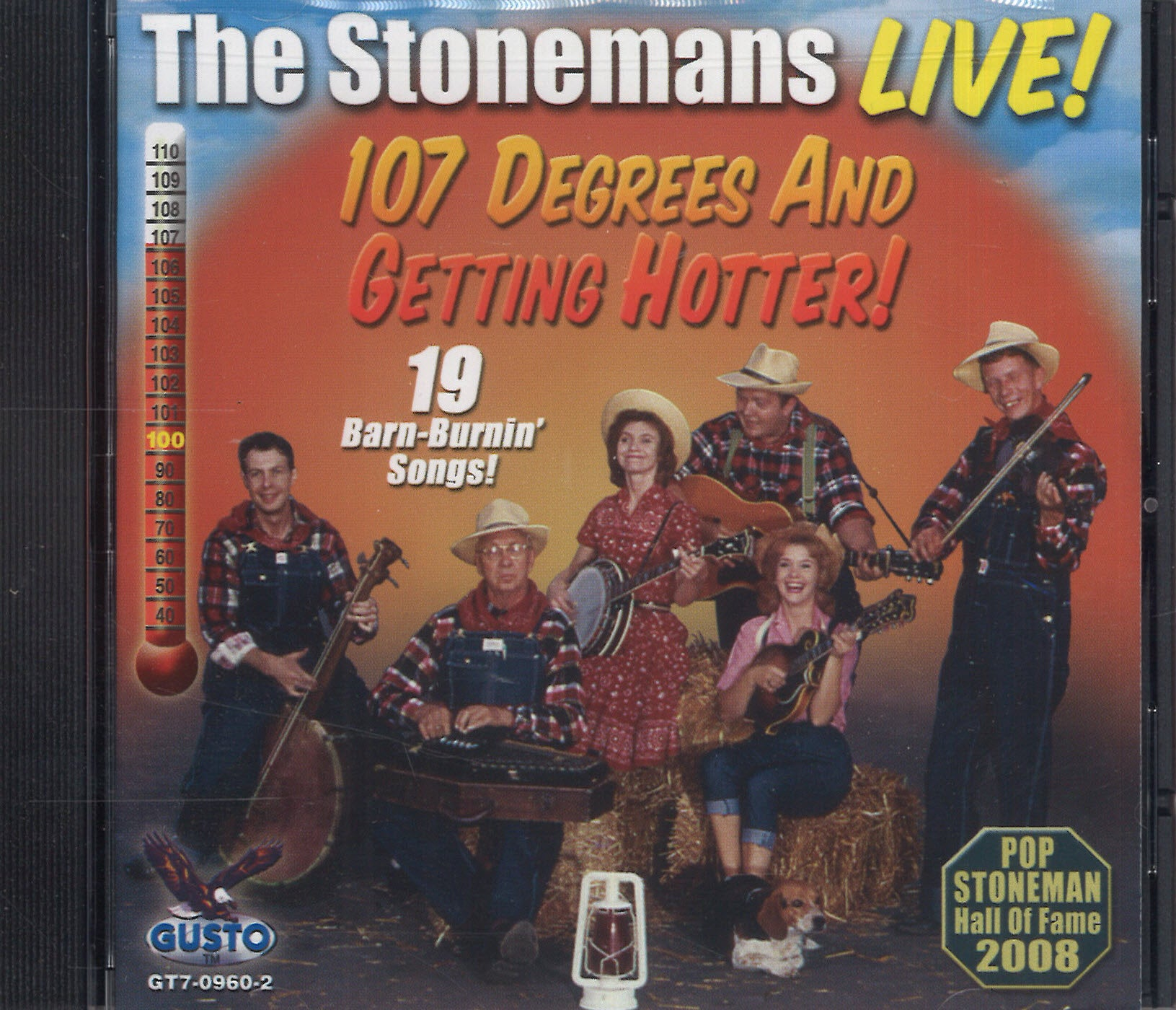 The Stonemans Live! 107 Degrees And Getting Hotter