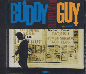 Buddy Guy Slippin' In