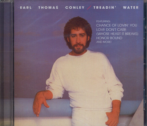 Earl Thomas Conley Treadin' Water