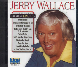 Jerry Wallace Greatest King Hits