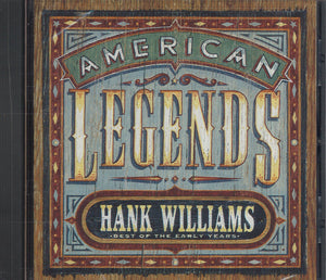 Hank Williams American Legends