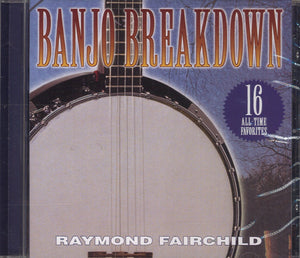 Raymond Fairchild Banjo Breakdown