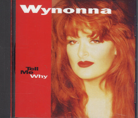 Wynonna Judd Tell Me Why
