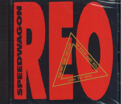 REO Speedwagon The Second Decade Of Rock And Roll 1981 To 1991
