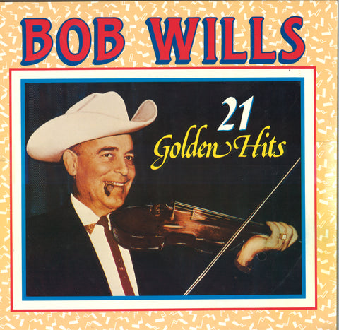 Bob Wills 21 Golden Hits