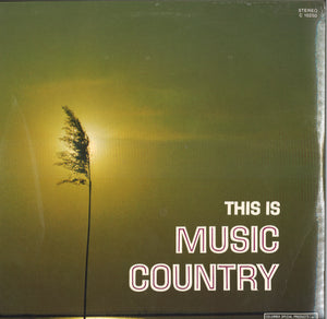 Various Artists This Is Music Country