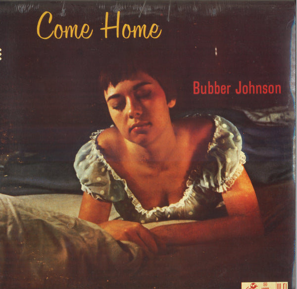 Bubber Johnson Come Home