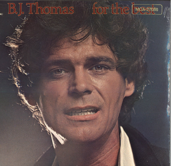 B.J. Thomas For The Best
