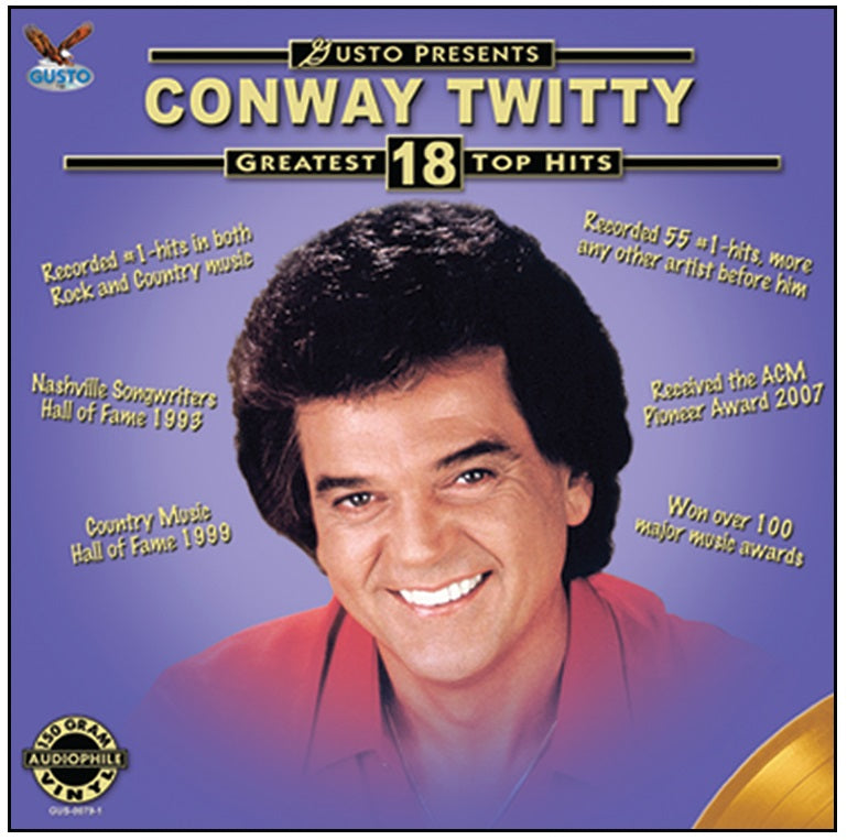 Conway Twitty Gusto Presents 18 Greatest Top Hits