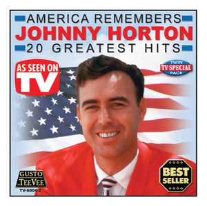 Johnny Horton America Remembers 20 Greatest Hits