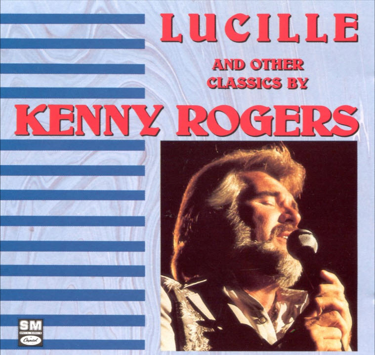 Lucille And Other Classics By Kenny Rogers