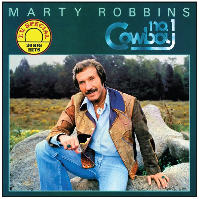 Marty Robbins No. 1 Cowboy 20 Greatest Hits