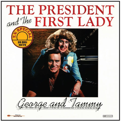 George Jones and Tammy Wynette The President and The First Lady