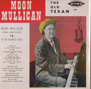 Moon Mullican Sings And Plays 16 Of His Favorite Tunes