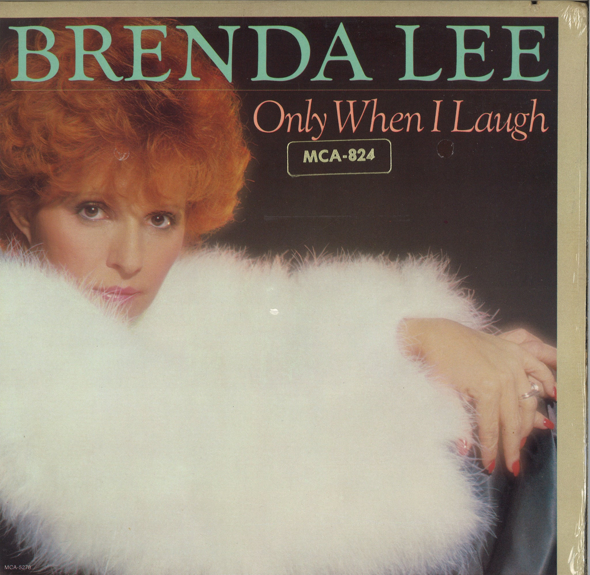Brenda Lee Only When I Laugh
