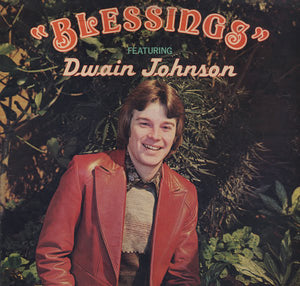 Dwain Johnson Blessings