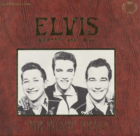 Elvis Presley Elvis, Scotty And Bill: The First Year