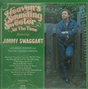 Jimmy Swaggart Heaven's Sounding Sweeter