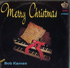 Merry Christmas From Bob Kames