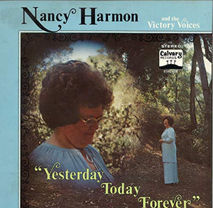 Nancy Harmon & The Victory Voices Yesterday Today Forever