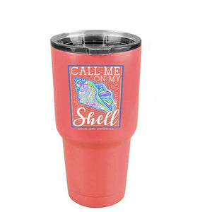 Call Me On My Shell Stainless Tumbler