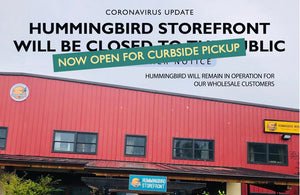 Hummingbird Storefront reopens for Curbside Pickup