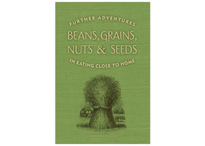 "Cookbook, ""Beans, Grains, Nuts & Seeds"""