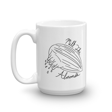 Milk The Almonds Mug