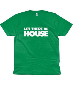 Classic Jersey Men's/Unisex T-Shirt Let There Be House