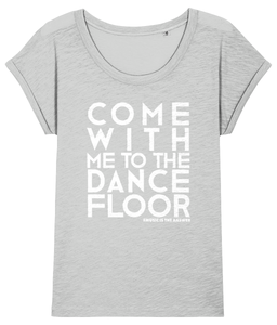 Women's Slub T-shirt Dancefloor