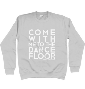 Sweatshirt Dancefloor Heather SALE