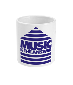 11oz Mug 'Music Is The Answer'