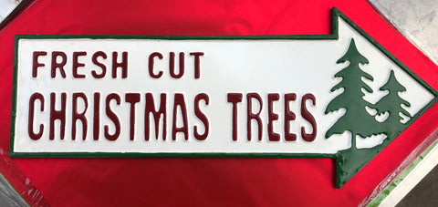 Fresh Cut Trees - tin sign