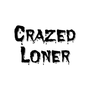 Crazed Loner