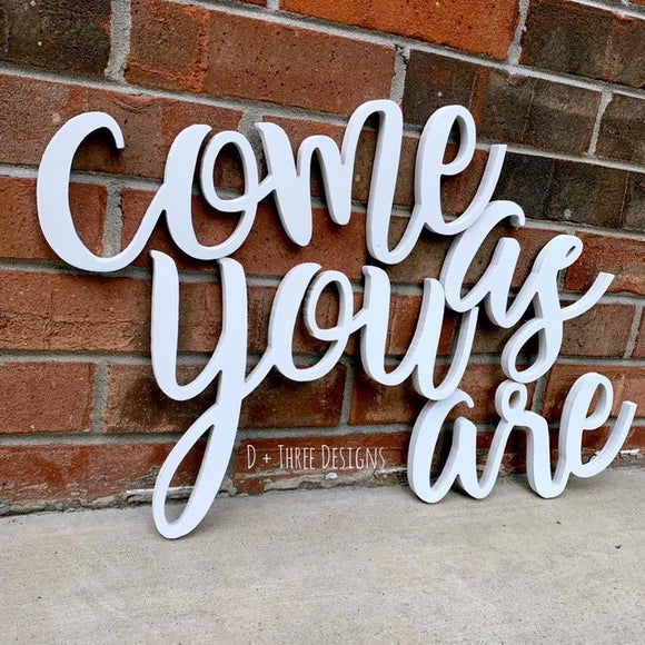 come as you are Wooden Sign // Wedding Sign // Bedroom Decor