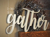 Gather Sign (You Pick The Color), Rustic Farmhouse Chic, Wooden Letters, Home Decor, Wooden Phrase, Shelf Sign