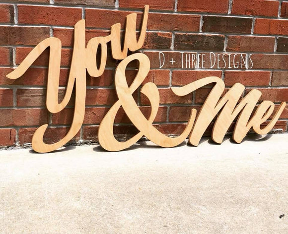 You & Me Painted Wooden Letters, Me and You Wooden Letters, Wooden Letters, Wall Letters, Wooden Sign