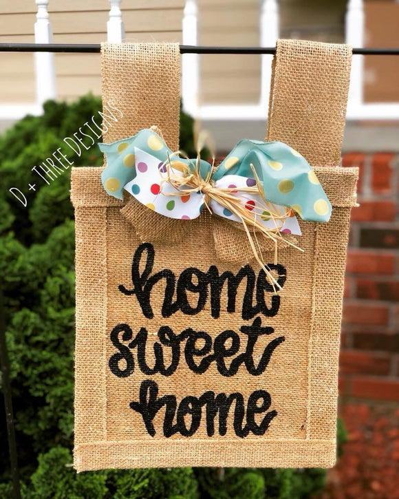 Home Sweet Home Customizable Yard Flag // Welcome Decor // Garden Flag // Burlap Flag // Burlap Sign