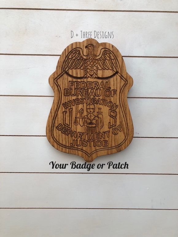 Wooden FBI Badge // Personalized Police Badge or Patch // Police Retirement // Police Gift