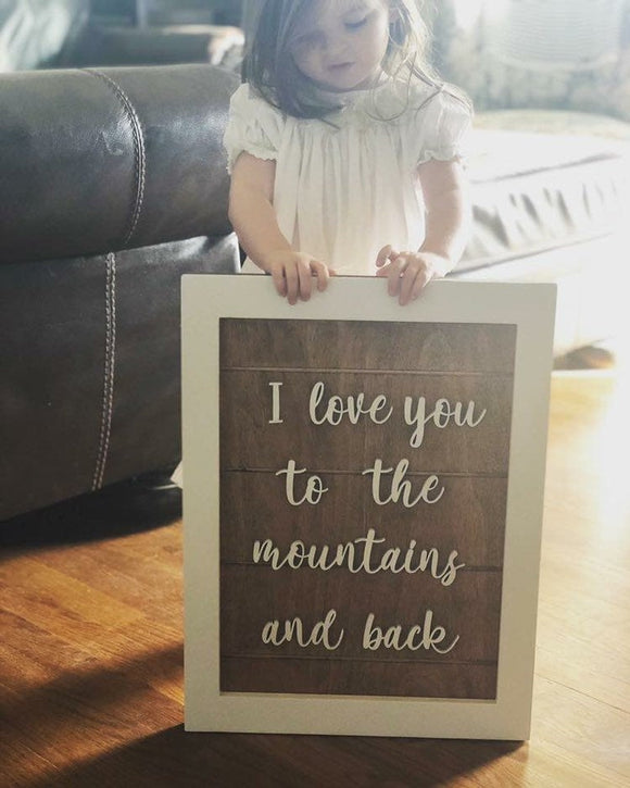 I love you to the mountains and back wooden sign // home decor sign // wooden farmhouse sign