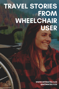 Travel Stories from Wheelchair User